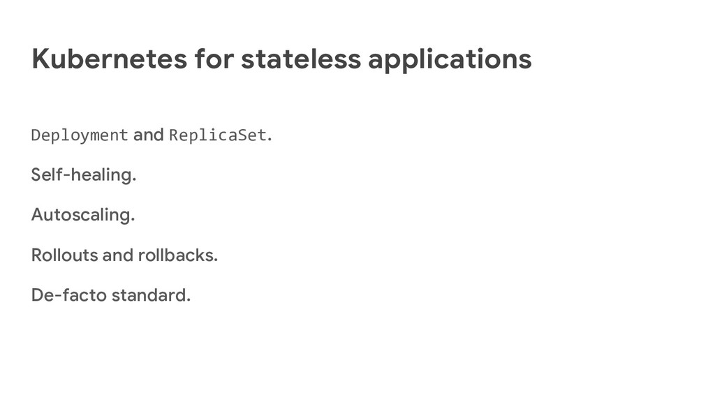 Kubernetes for stateless applications Deploymen...