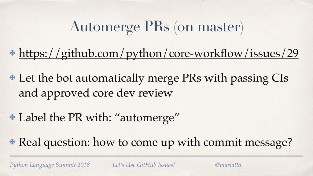 Automerge PRs (on master) ✤ https://github.com/...