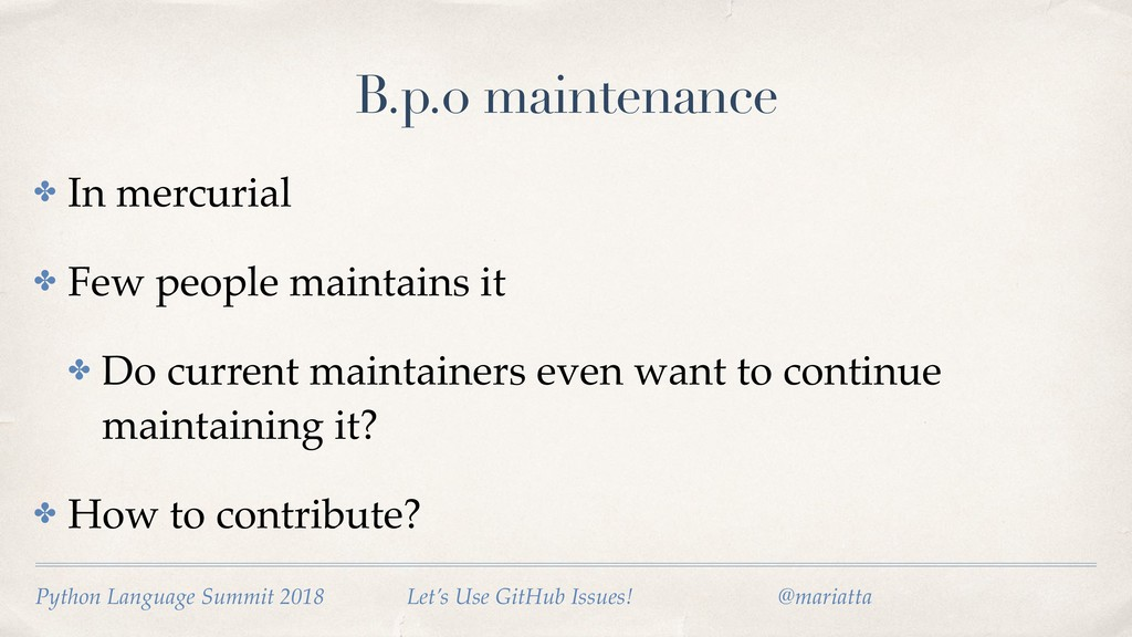 B.p.o maintenance ✤ In mercurial ✤ Few people m...