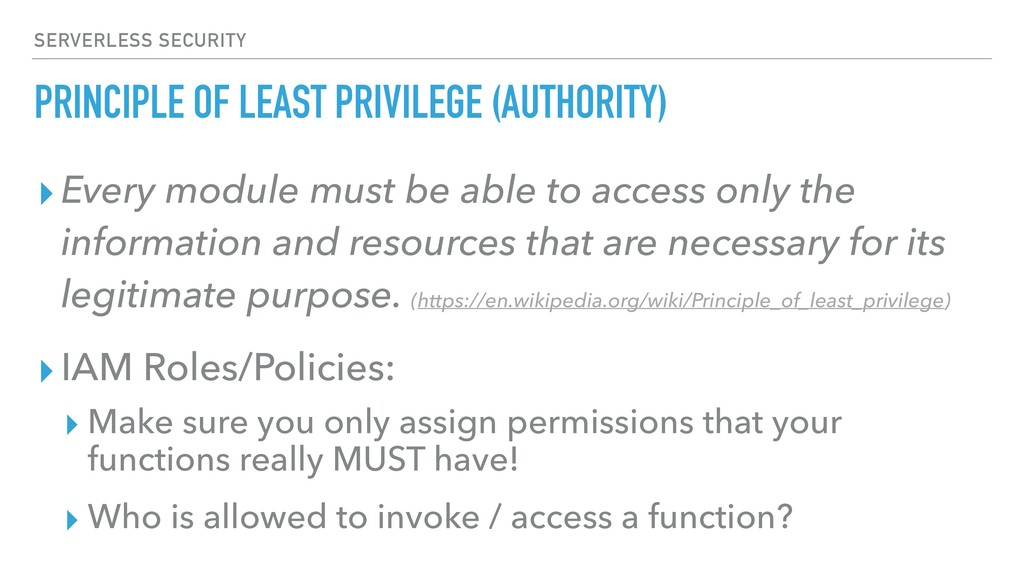 PRINCIPLE OF LEAST PRIVILEGE (AUTHORITY) ▸Every...