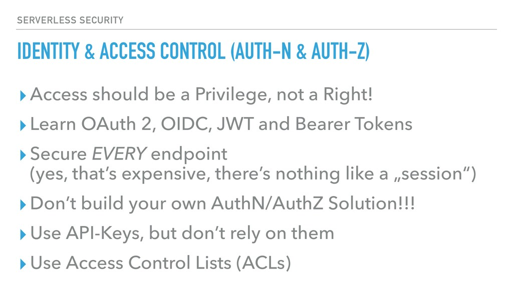 IDENTITY & ACCESS CONTROL (AUTH-N & AUTH-Z) ▸Ac...