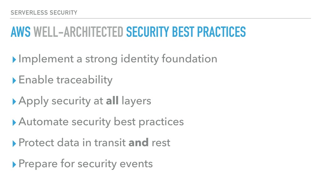 AWS WELL-ARCHITECTED SECURITY BEST PRACTICES ▸I...