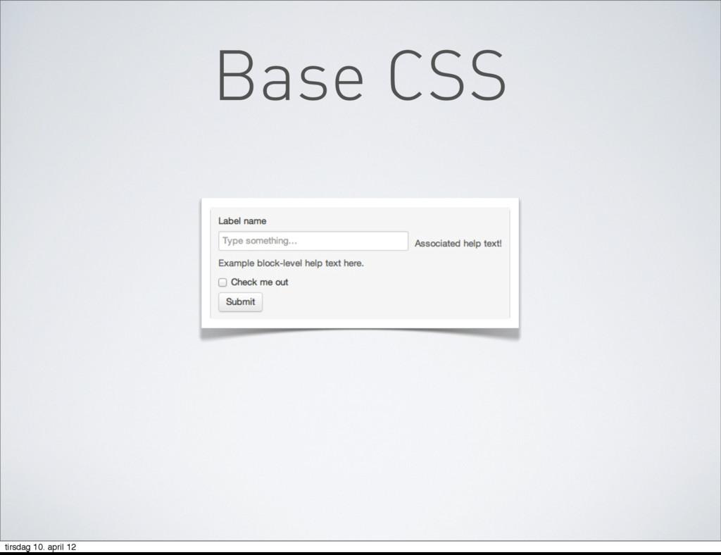 Base CSS tirsdag 10. april 12