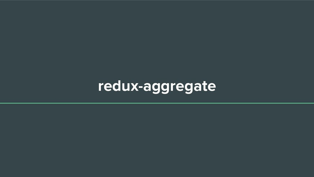 redux-aggregate