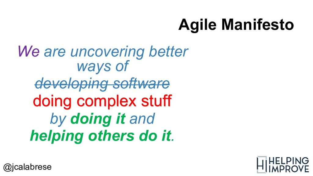 @jcalabrese What is Agile About?