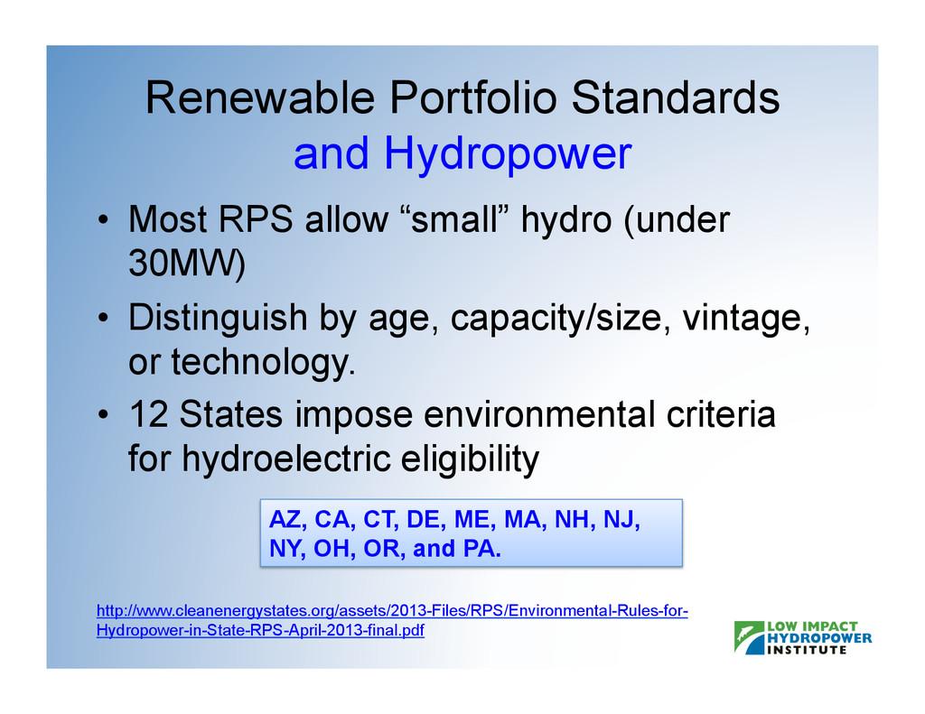 Renewable Portfolio Standards and Hydropower •...