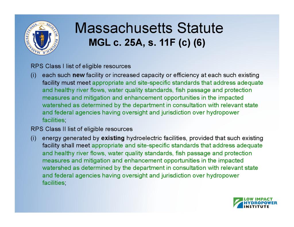 Massachusetts Statute MGL c. 25A, s. 11F (c) (6...