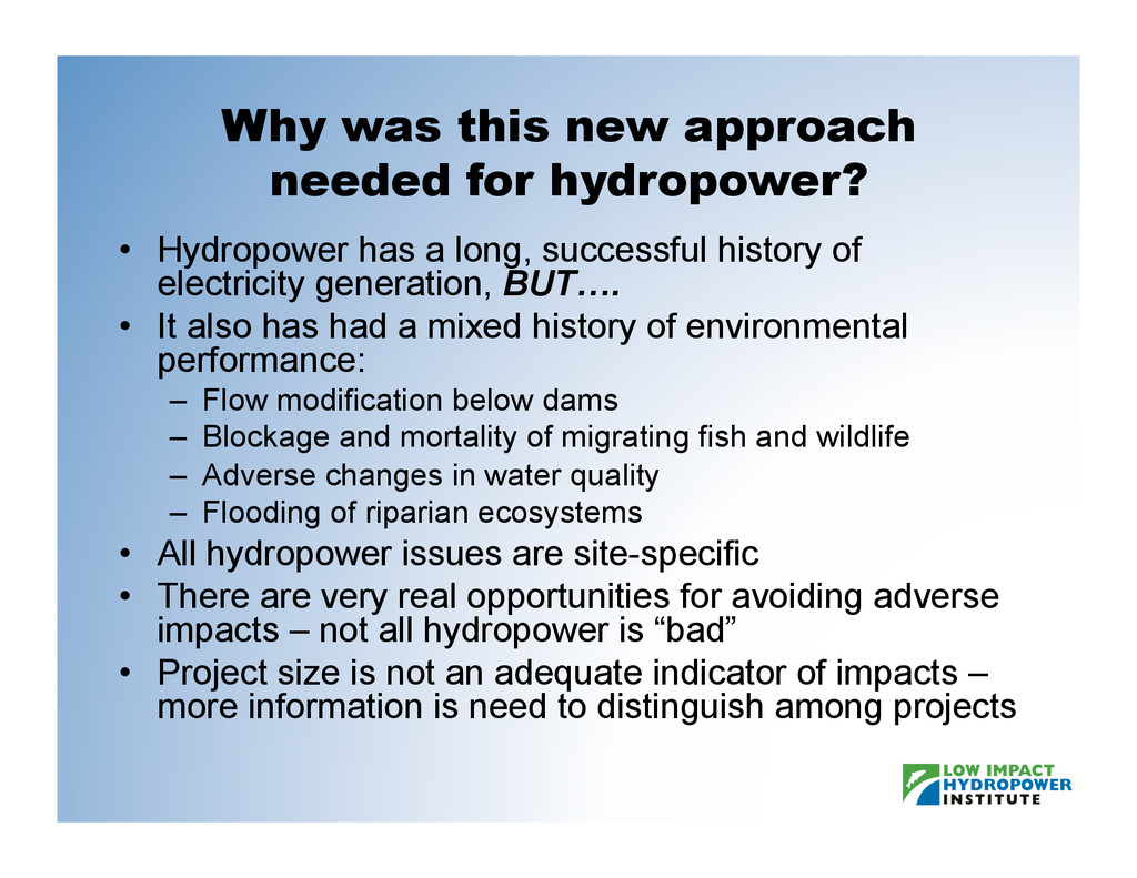 Why was this new approach needed for hydropower...