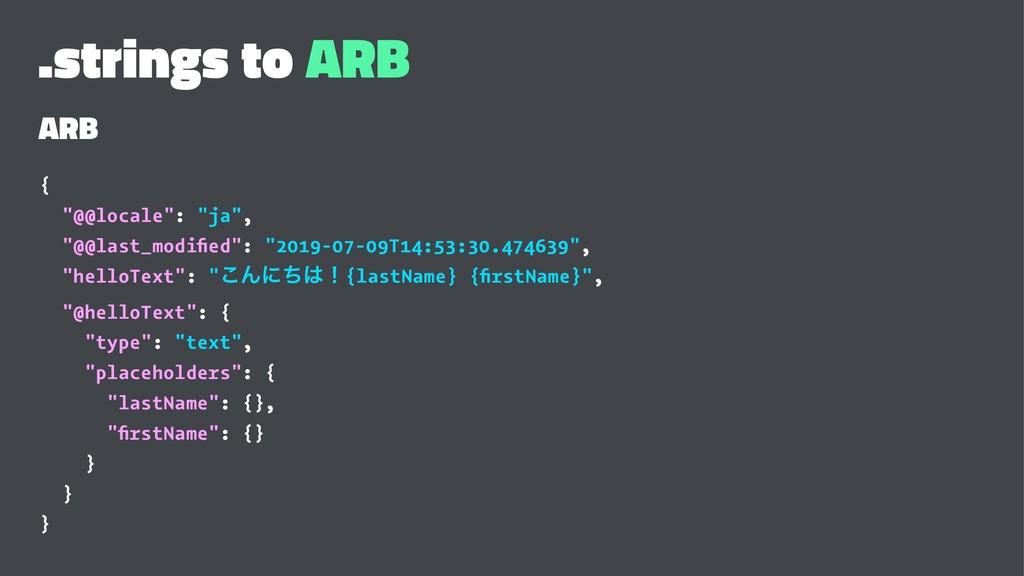 """.strings to ARB ARB { """"@@locale"""": """"ja"""", """"@@last..."""