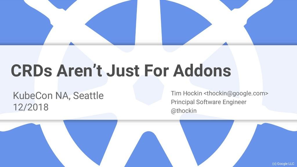 Google Cloud Platform CRDs Aren't Just For Addo...