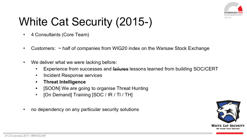 21-22 czerwca 2017, WROCŁAW White Cat Security ...