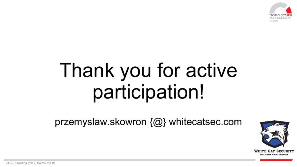 21-22 czerwca 2017, WROCŁAW Thank you for activ...