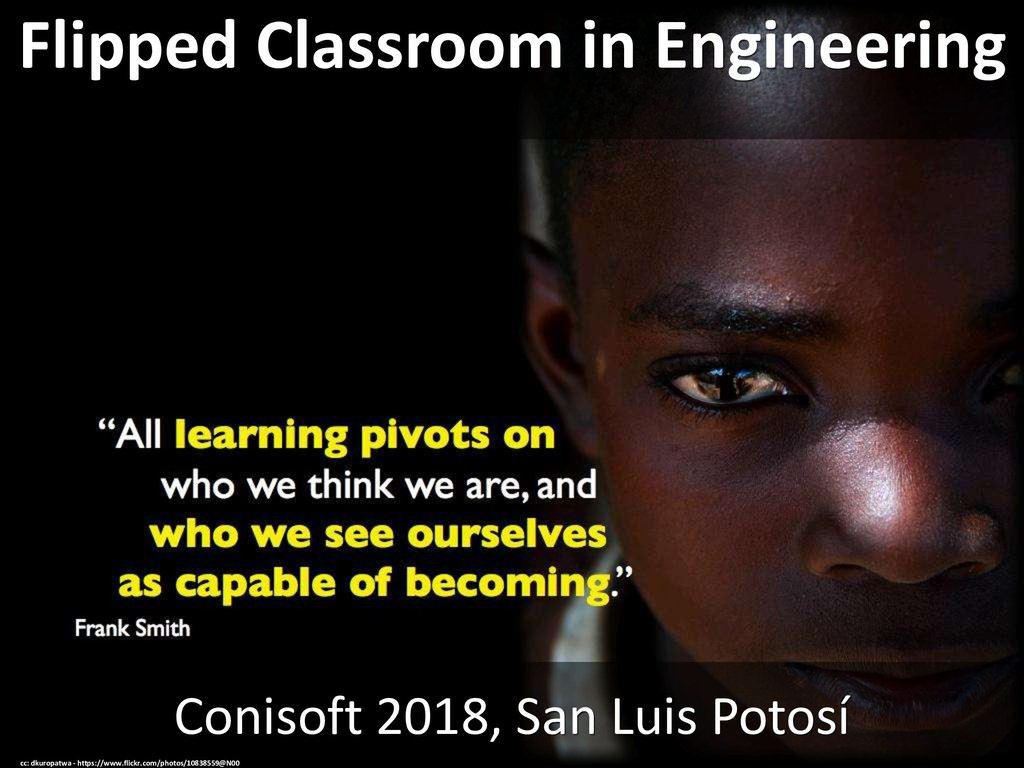 Flipped Classroom in Engineering Conisoft 2018,...