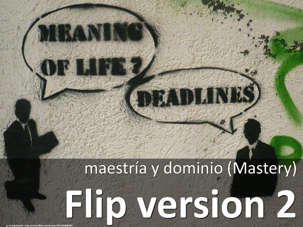 Flip version 2 maestría y dominio (Mastery) cc:...