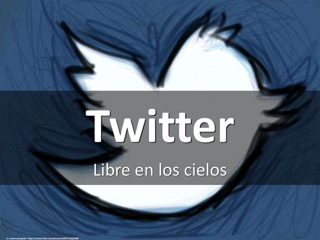 Twitter Libre en los cielos cc: shawncampbell -...