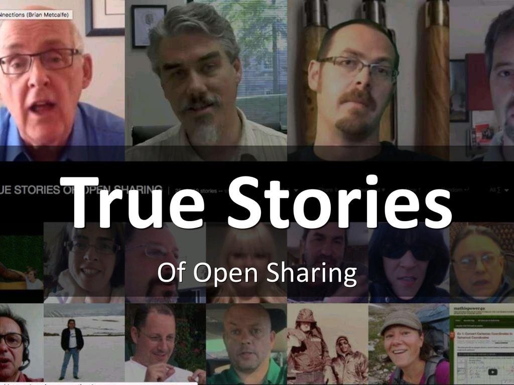 True Stories Of Open Sharing