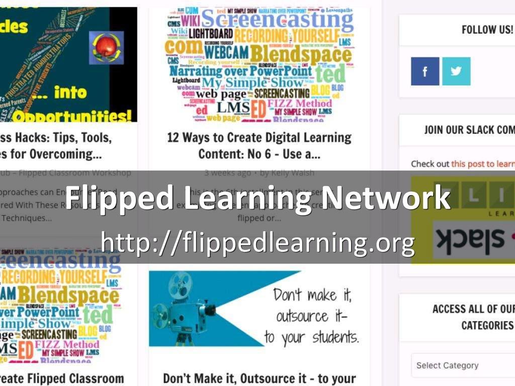 Flipped Learning Network http://flippedlearning...