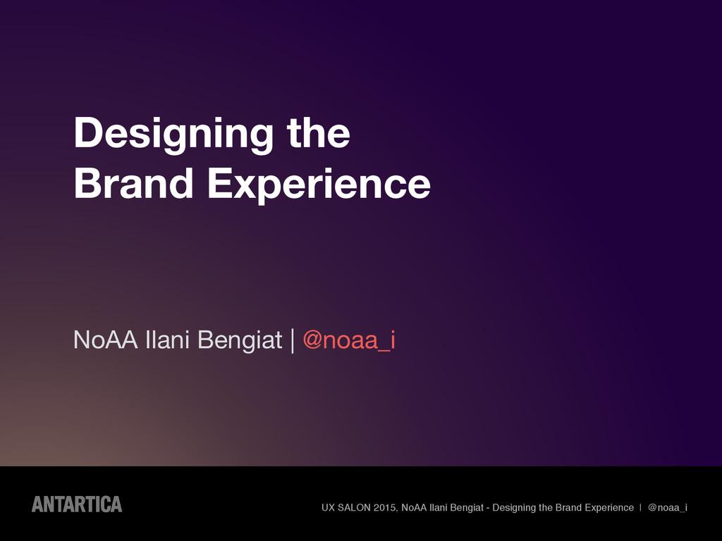 UX SALON 2015, NoAA Ilani Bengiat - Designing t...