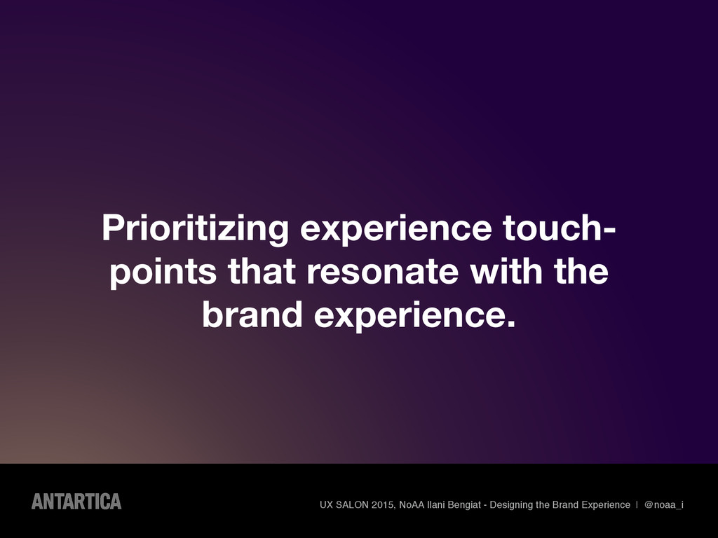 Prioritizing experience touch- points that reso...