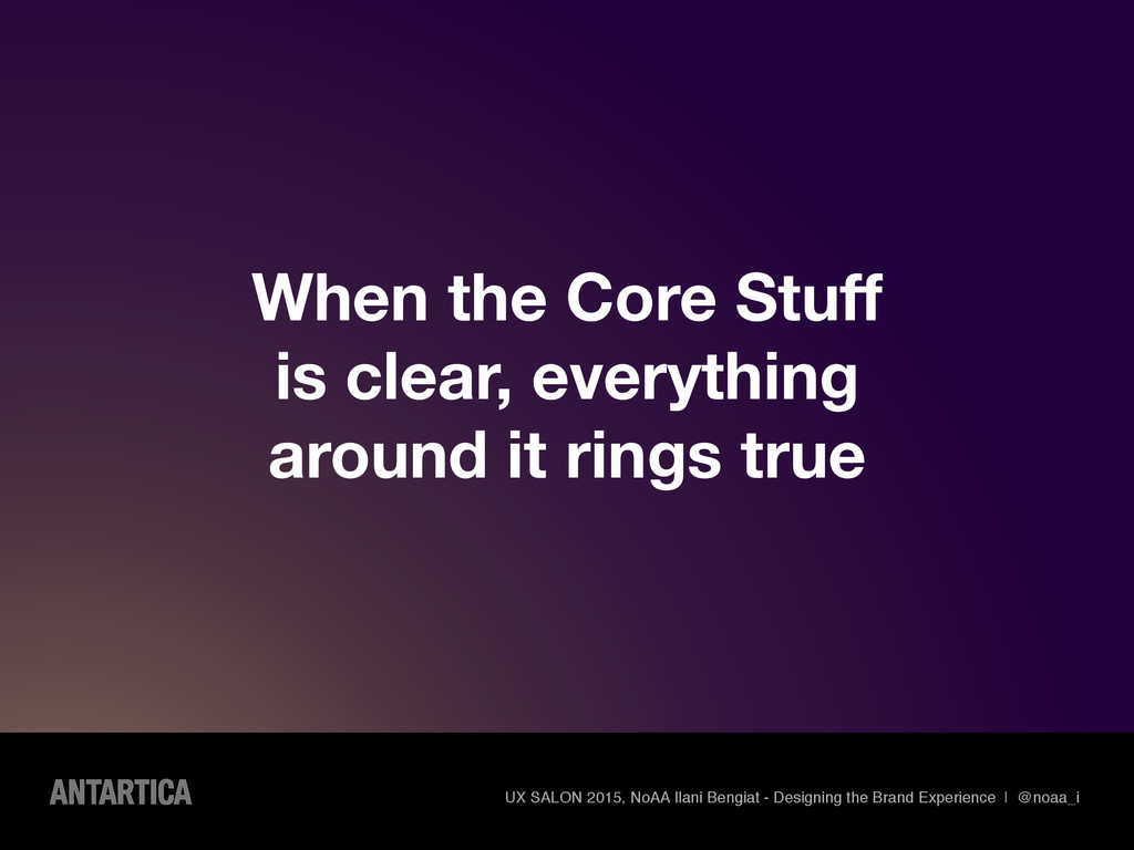 When the Core Stuff is clear, everything around...