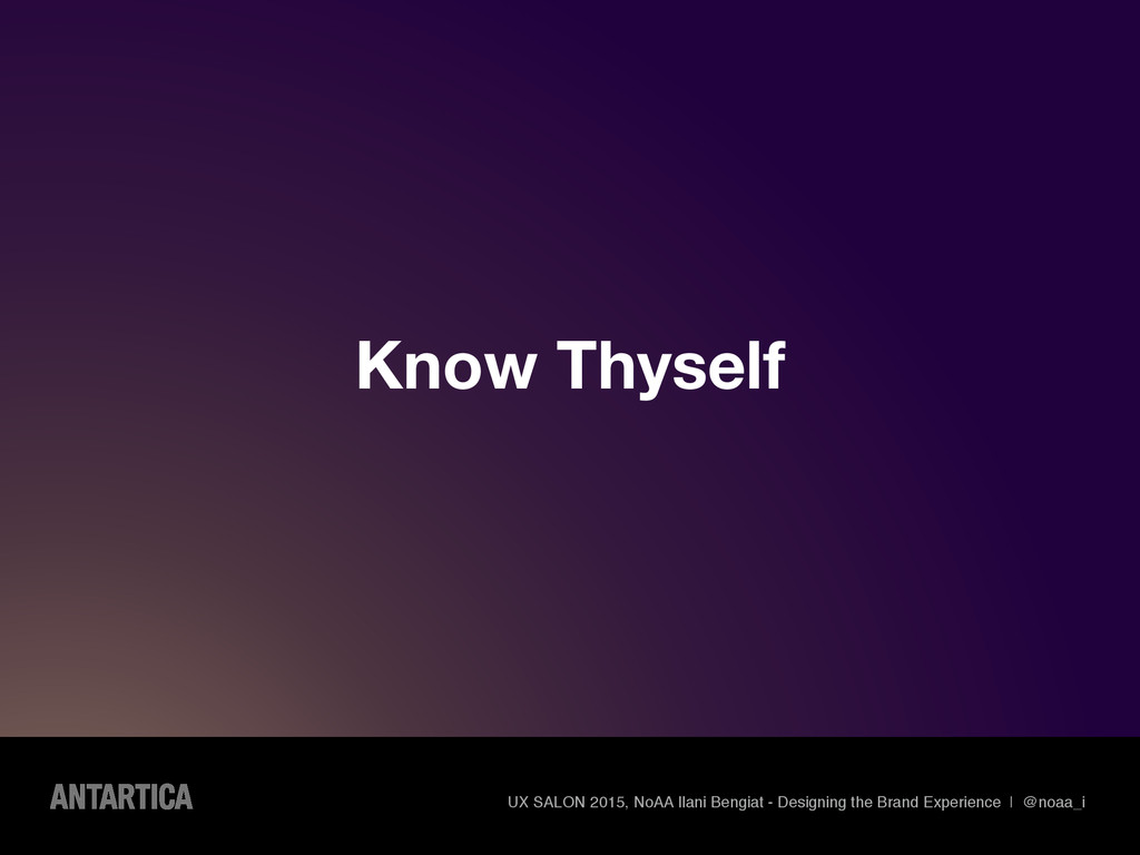Know Thyself UX SALON 2015, NoAA Ilani Bengiat ...