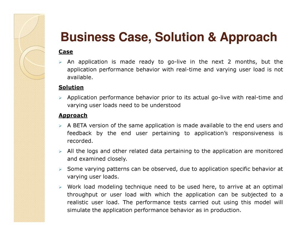 Business Business Case, Solution & Approach Cas...