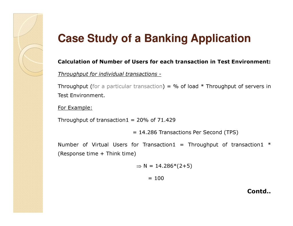 Case Study of a Banking Application Case Study ...