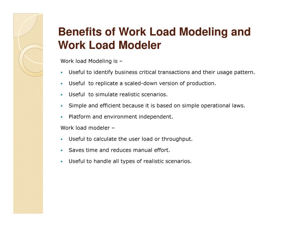 Benefits of Work Load Modeling and Benefits of ...