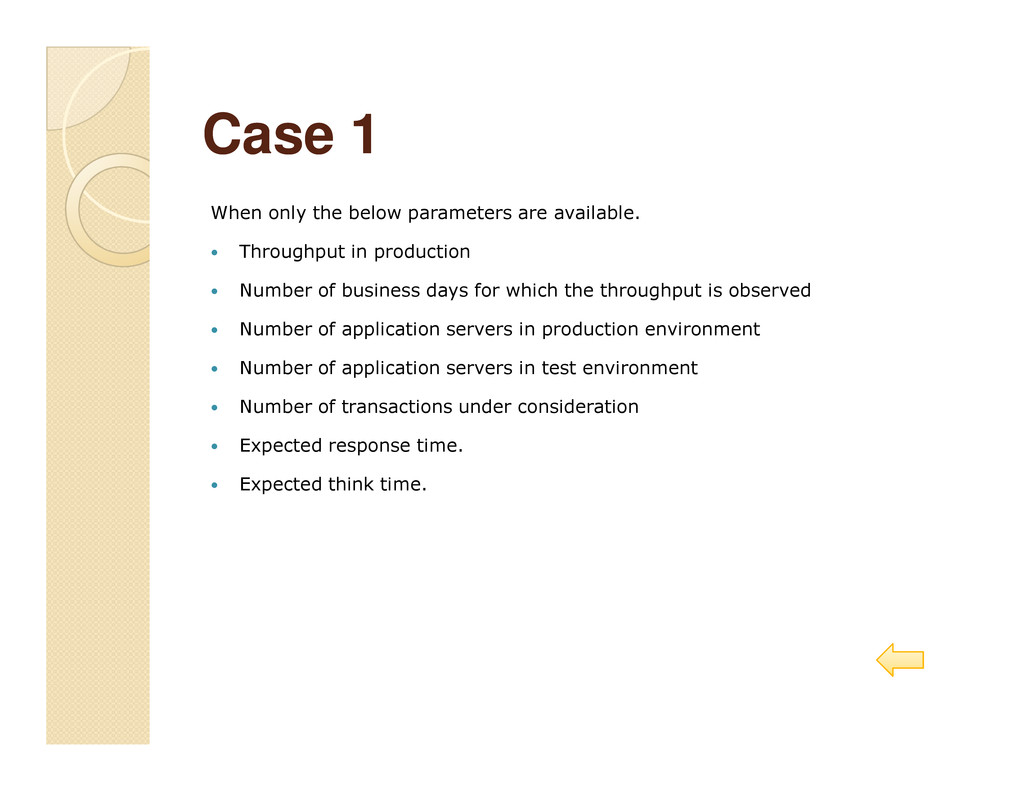 Case 1 Case 1 When only the below parameters ar...