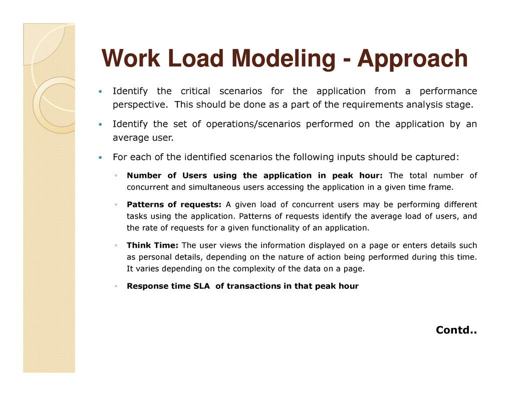 Work Load Modeling Work Load Modeling - - Appro...