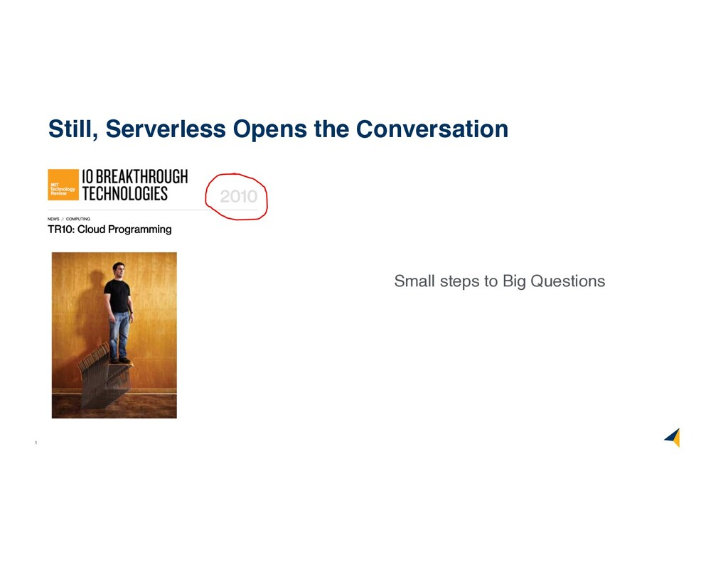 11 Still, Serverless Opens the Conversation Sma...