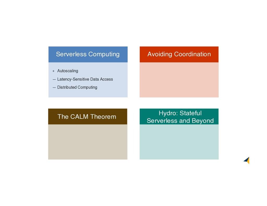 Hydro: Stateful Serverless and Beyond Avoiding ...