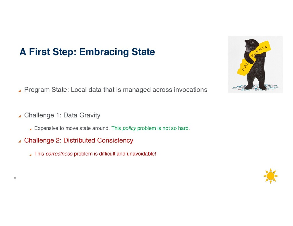 13 A First Step: Embracing State Program State:...