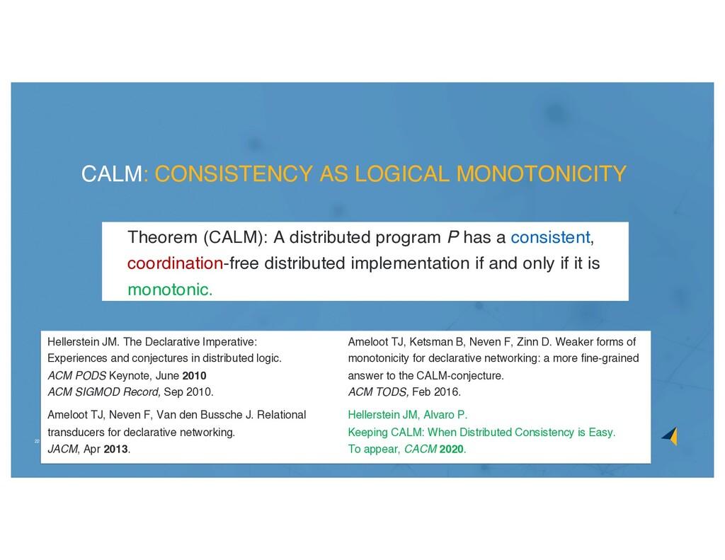22 Hellerstein JM. The Declarative Imperative: ...