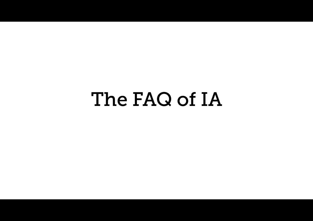 The FAQ of IA