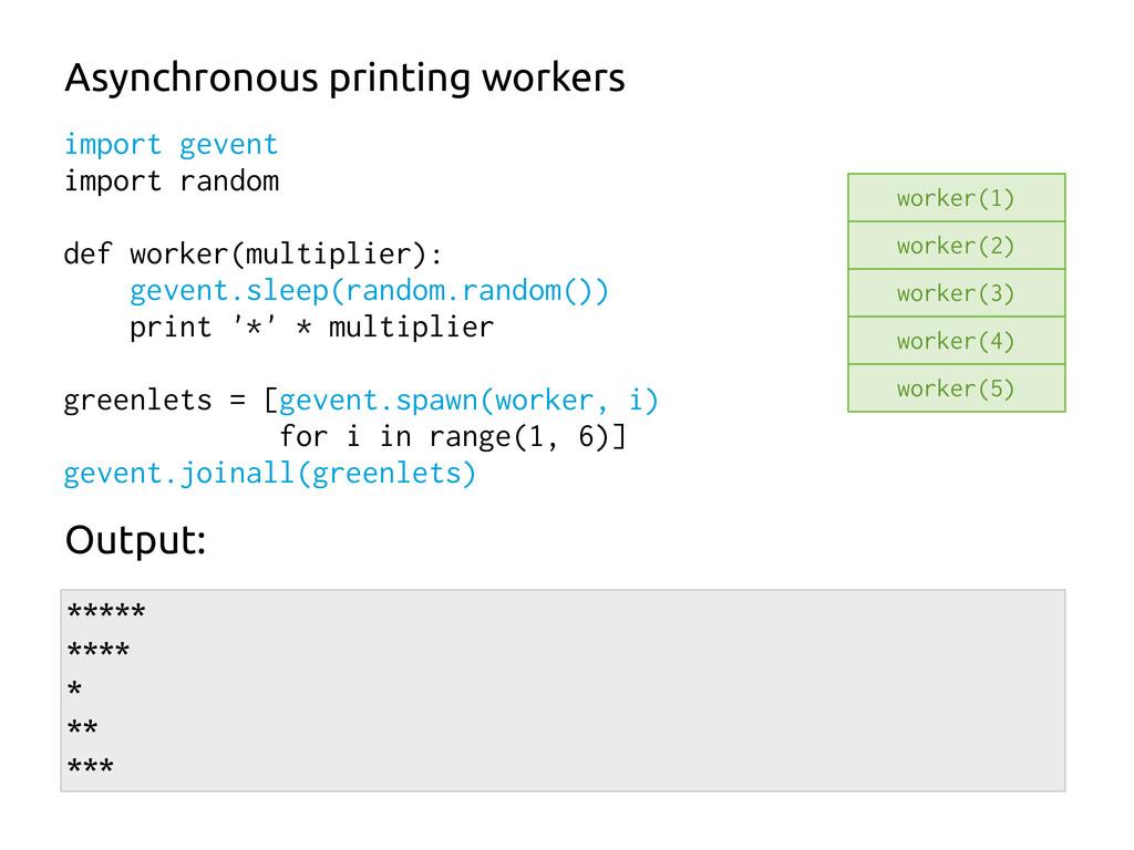 import gevent import random def worker(multipli...