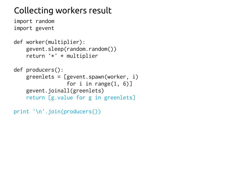 import random import gevent def worker(multipli...