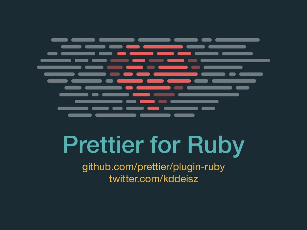 Prettier for Ruby github.com/prettier/plugin-ru...