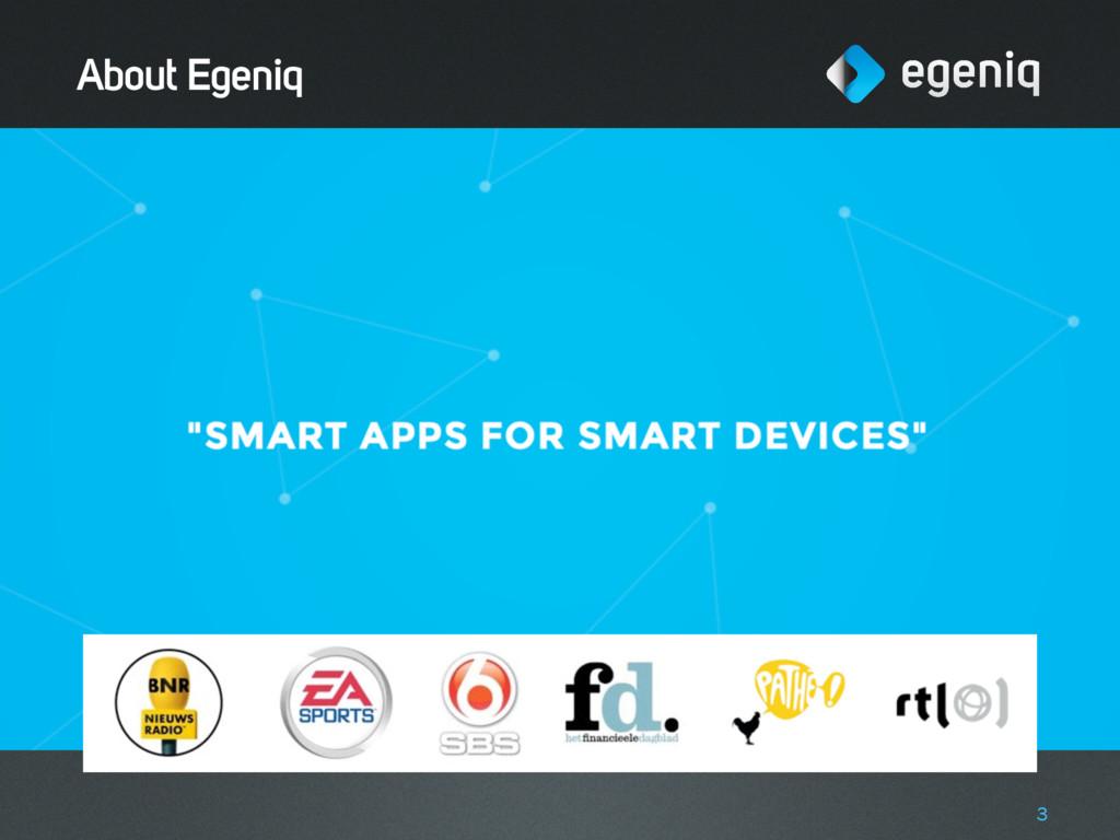 About Egeniq 3