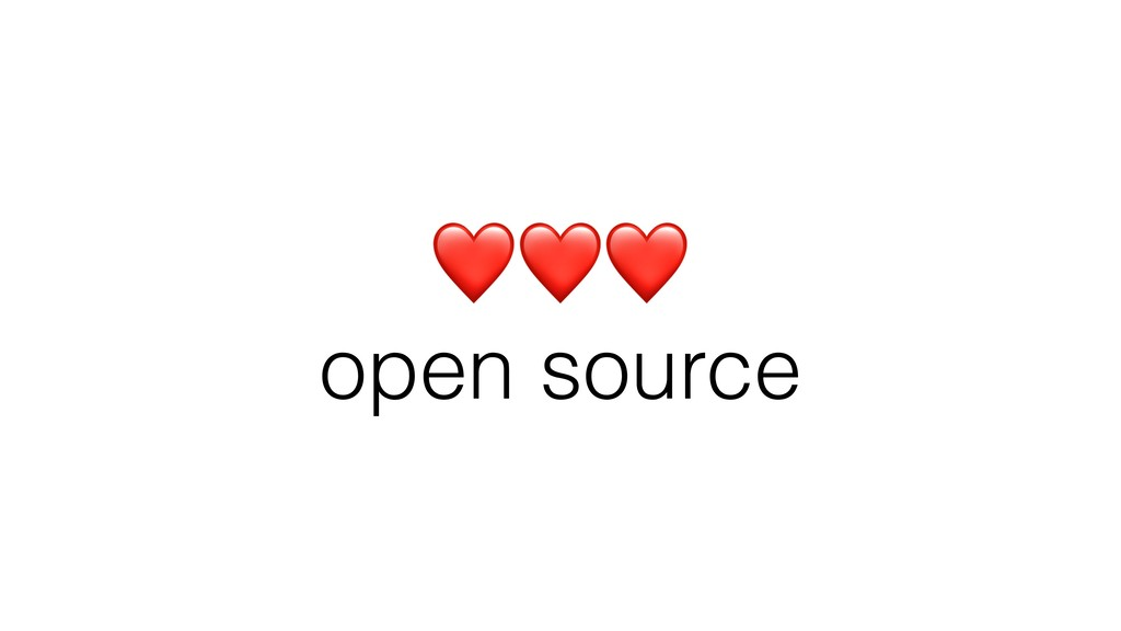 ❤❤❤ open source