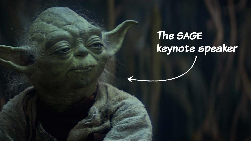 The sage keynote speaker