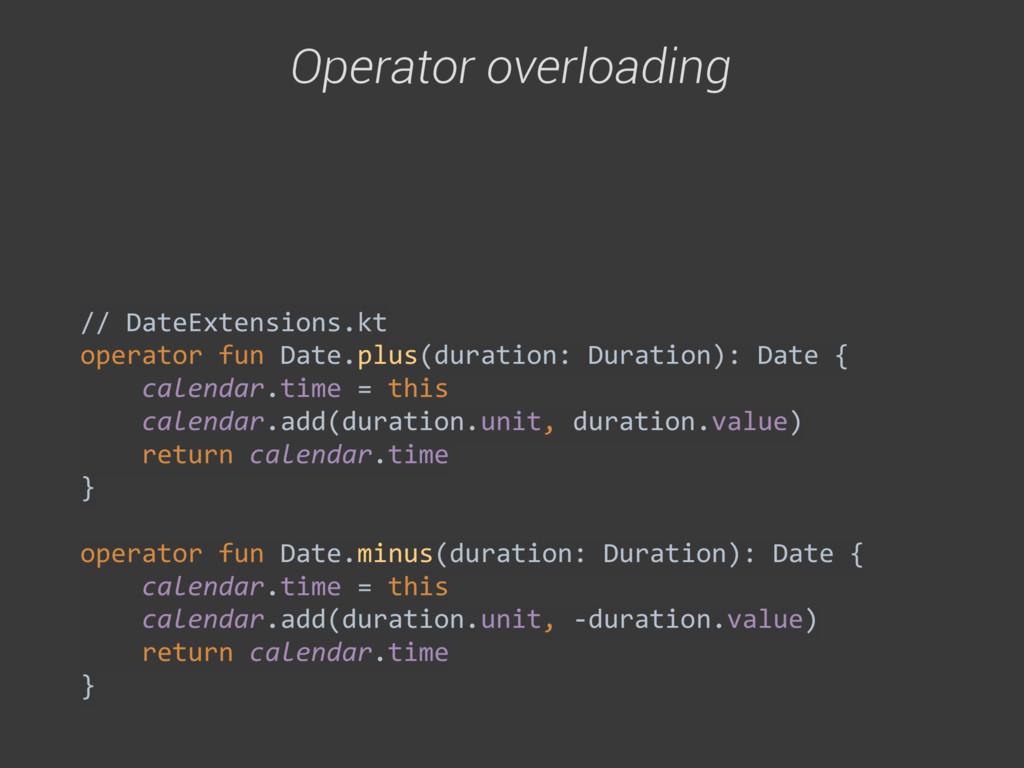 // DateExtensions.kt operator fun Dat...