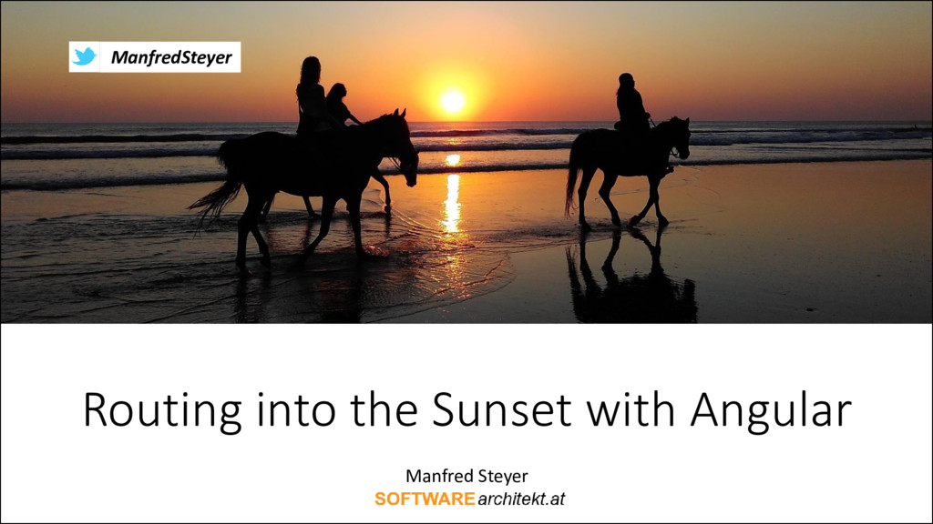 Routing into the Sunset with Angular Manfred St...