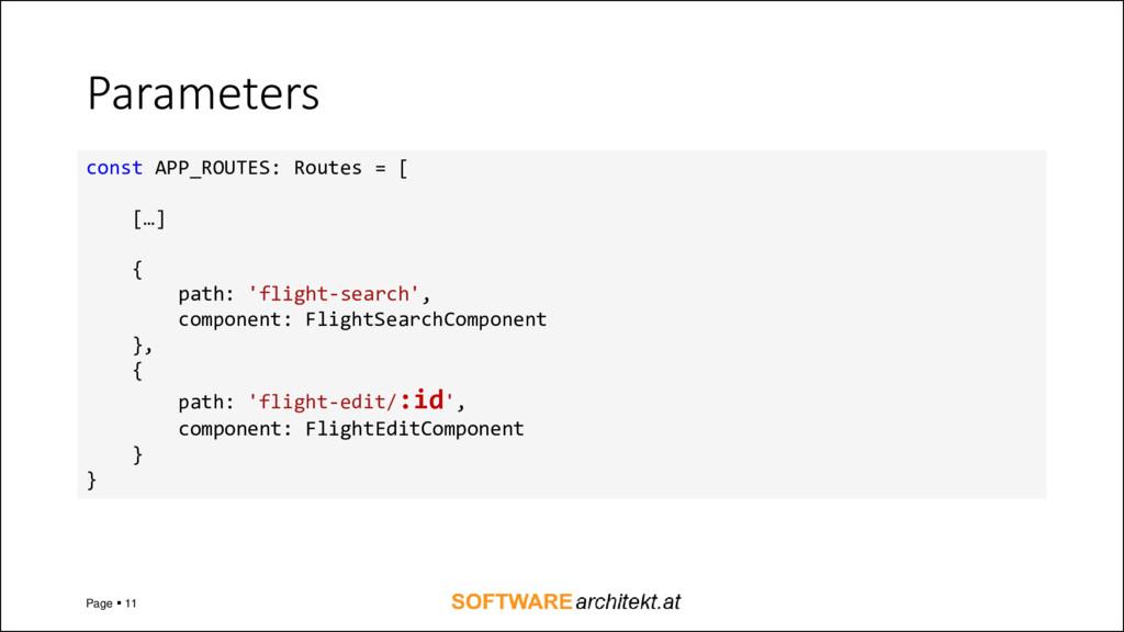 Parameters Page ▪ 11 const APP_ROUTES: Routes =...