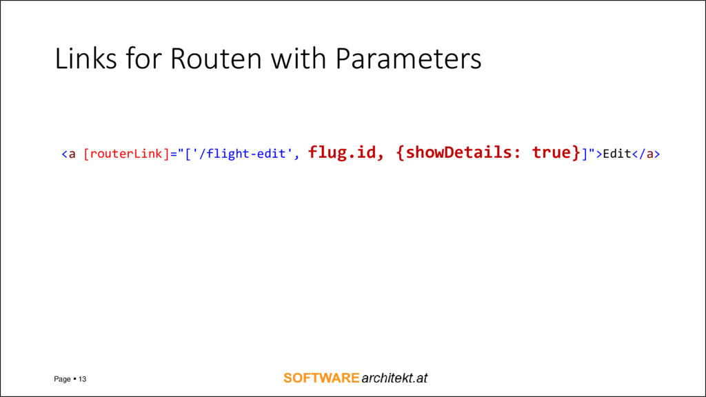 Links for Routen with Parameters Page ▪ 13 <a [...