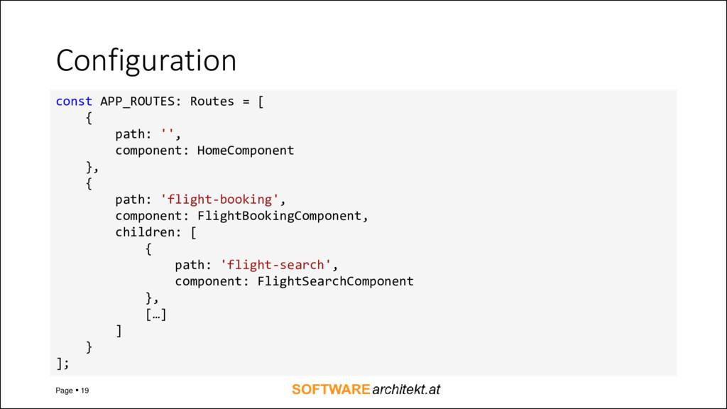 Configuration Page ▪ 19 const APP_ROUTES: Route...
