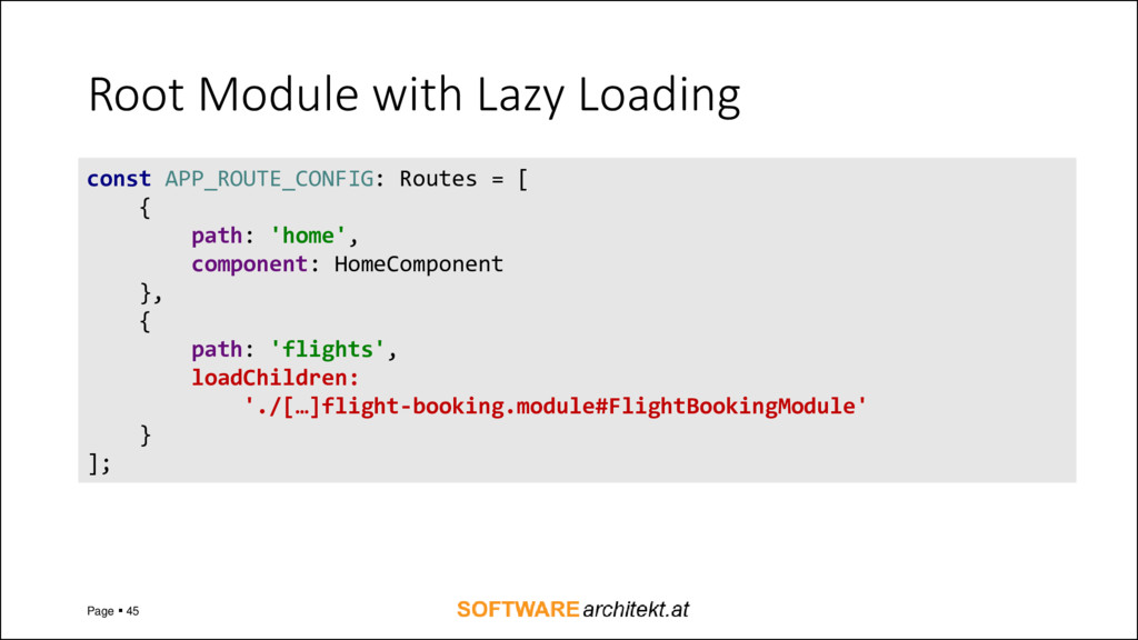 Root Module with Lazy Loading Page ▪ 45 const A...