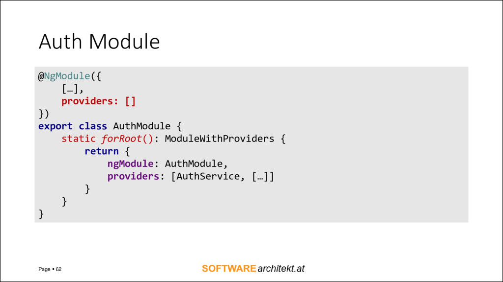 Auth Module Page ▪ 62 @NgModule({ […], provider...