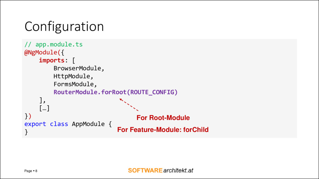 Configuration Page ▪ 8 // app.module.ts @NgModu...