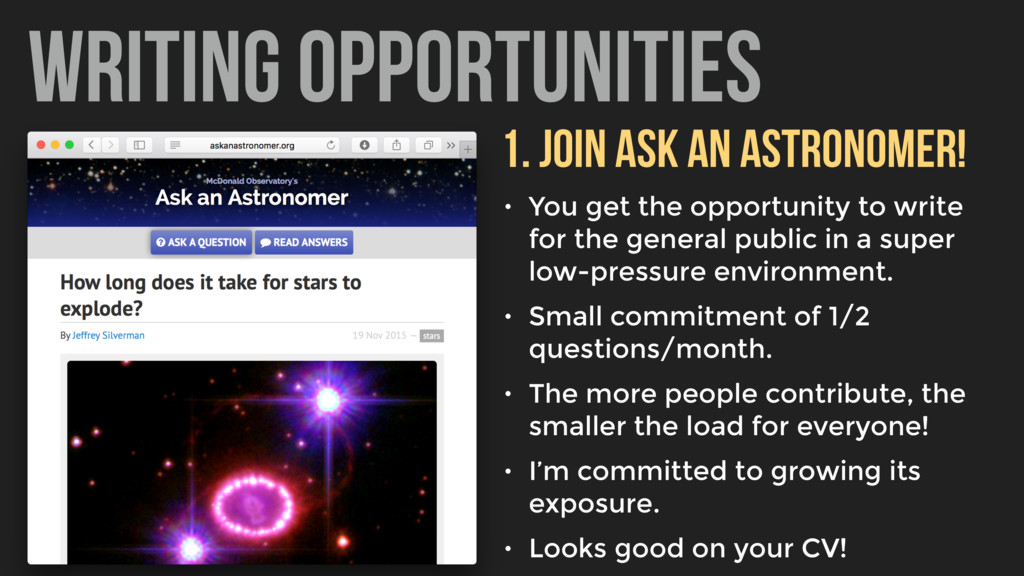 WRITING OPPORTUNITIES 1. Join ask an astronomer...